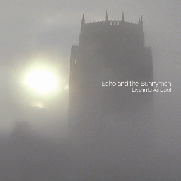 Echo and the Bunnymen: Live in Liverpool cover