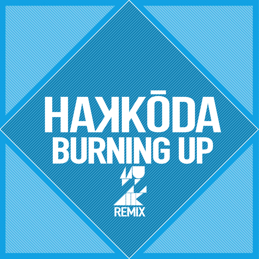 HAKKODA-BurningUp-RMX