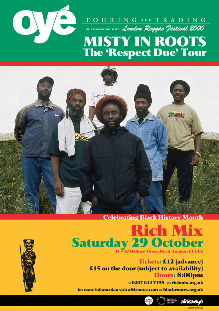 Oyé Touring & Trading: Misty in Roots poster
