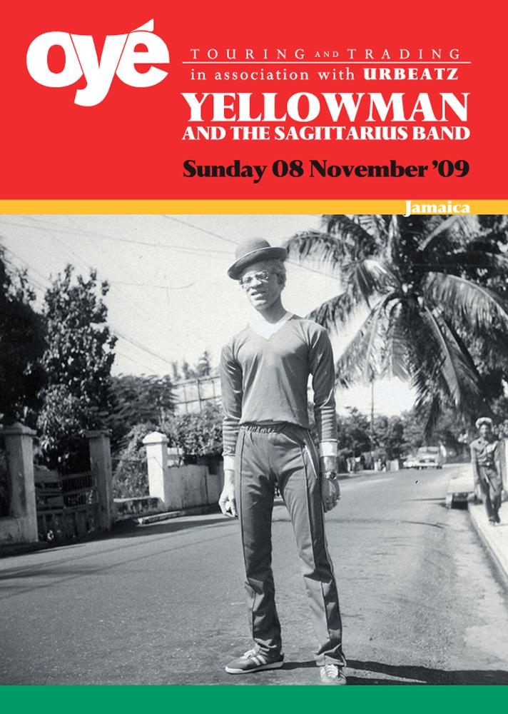 Oyé Touring & Tading: Yellowman poster