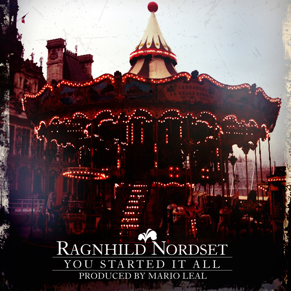 Ragnhild Nordset: You started it all, single sleeve